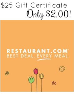 $25 Restaurant.com Gift Certificate – Only $2.00!