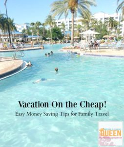 Vacation on the Cheap – Money Saving Tips for Family Travel