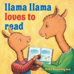 Llama Llama Loves to Read Only $11.42!