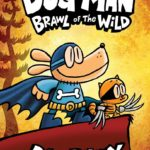 Dog Man: Brawl of the Wild! Only $4.49!