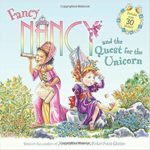 Fancy Nancy and the Quest for the Unicorn Only $3.05! Best Price!
