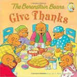 The Berenstain Bears Give Thanks Only $3.78!