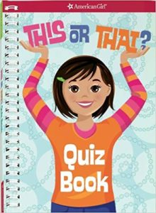American Girl This or That Quiz Book Only $7.99!