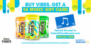 Get a $5 iTunes Gift Card wyb Trident VIBES Gum at Walmart!