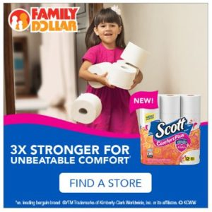 Save on NEW Scott ComfortPlus Toilet Paper at Family Dollar!
