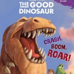 Crash, Boom, Roar! The Good Dinosaur Book Only $2.48!