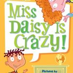 My Weird School #1: Miss Daisy Is Crazy! Only $2.64!