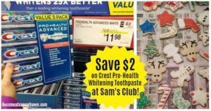 $2 Savings on Crest Pro-Health Whitening Toothpaste at Sam's Club!