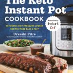 The Keto Instant Pot Cookbook Only $9.76!
