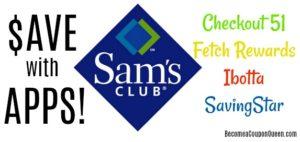 Rebate App Deals at Sam's Club! (Ibotta, Checkout 51, Fetch Rewards, SavingStar)