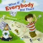 What If Everybody Did That? Book was $12.99, NOW $4.91!