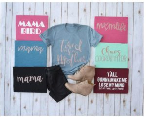 Mama Tees – Was $29.99 – Ships for $17.98!