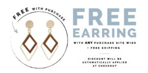 FREE Earring with ANY Purchase at Cents of Style!