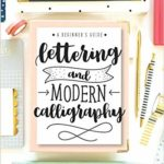 Lettering and Modern Calligraphy: A Beginner's Guide Only $6.99!