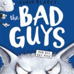 The Bad Guys in The Big Bad Wolf (The Bad Guys #9) Only $4.78!