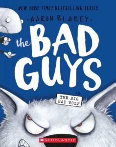 The Bad Guys in The Big Bad Wolf (The Bad Guys #9) – $2.67!