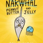 Peanut Butter and Jelly (A Narwhal and Jelly Book #3) Only $3.49!