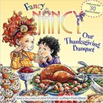 Fancy Nancy: Our Thanksgiving Banquet Book Only $4.99!