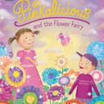 Pinkalicious and the Flower Fairy Only $2.69!