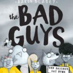 The Bad Guys in the Baddest Day Ever (Bad Guys #10) Only $2.75!