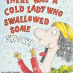 There Was a Cold Lady Who Swallowed Some Snow! Only $3.99!