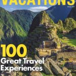 Vacations Magazine Subscription Only $7.99 per Year!