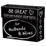 88 Great Conversation Starters for Husbands and Wives Only $7.99!