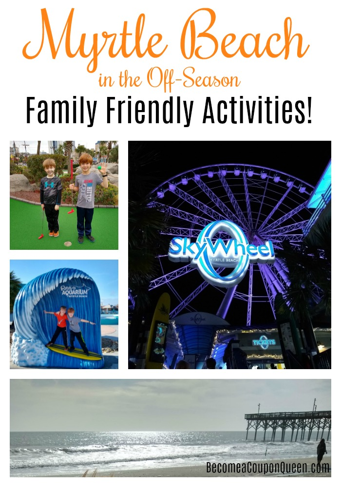 Myrtle Beach in the Off-Season: Family Friendly Activities!