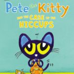 Pete the Kitty and the Case of the Hiccups I Can Read Book Only $2.69!
