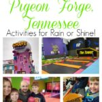 One Day in Pigeon Forge - Activities for Rain or Shine!