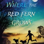 Where the Red Fern Grows Hardcover Only $7.89! (reg. $16.99)