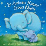 If Animals Kissed Good Night Only $4.79!