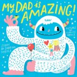 My Dad Is Amazing Book Only $4.99!