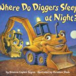 Where Do Diggers Sleep at Night? Board Book Only $4.69!