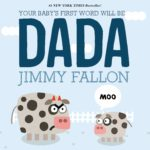 Your Baby's First Word Will Be DADA Only $5!