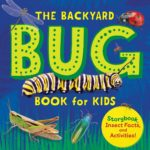 The Backyard Bug Book for Kids Only $4.65!