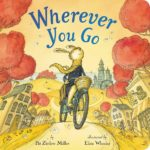 Wherever You Go Board Book Only $3.99!