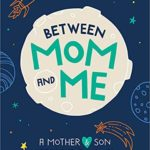 Between Mom and Me: A Mother and Son Keepsake Journal Only $6.13!
