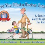 Have You Filled a Bucket Today?: A Guide to Daily Happiness for Kids Only $4.14 (Reg. $10)!