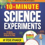 Smithsonian 10-Minute Science Experiments Book Only $6.29 (Reg. $15)!