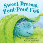 Sweet Dreams, Pout-Pout Fish Only $2.65!