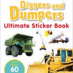 Ultimate Sticker Book: Diggers and Dumpers Only $2.89!