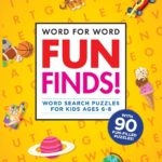 Word for Word Fun Finds! Word Search Puzzles for Kids Only $5.26! (reg. $12.99)