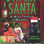 A Miss Fortune Mystery - Swamp Santa Only $2.91!