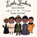 Little Leaders: Bold Women in Black History Only $6.90! (reg. $16.99)
