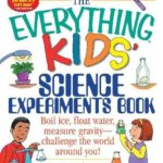 The Everything Kids' Science Experiments Book Only $5.95 (Reg. $10)!
