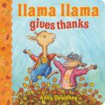 Llama Llama Gives Thanks Only $5.68!
