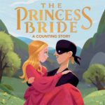 The Princess Bride: A Counting Story Only $8.99!