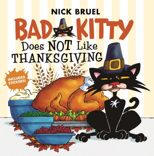 Bad Kitty Does Not Like Thanksgivin