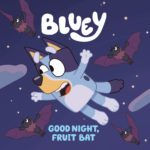 Good Night Fruit Bat Only $4.99!